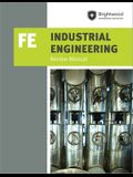 Ppi Industrial Engineering: Fe Review Manual, 1st Edition (Paperback) - A Comprehensive Manual for the Fe Industrial CBT Exam, Features Over 100 Probl