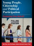 Young People, Citizenship and Political Participation: Combating Civic Deficit?