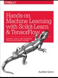 Hands-On Machine Learning with Scikit-Learn and Tensorflow: Concepts, Tools, and Techniques to Build Intelligent Systems