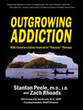 Outgrowing Addiction: With Common Sense Instead of disease Therapy