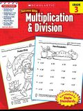 Scholastic Success with Multiplication & Division: Grade 3 Workbook