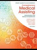 Study Guide for Lindh/Tamparo/Dahl/Morris/Correa's Comprehensive Medical Assisting: Administrative and Clinical Competencies, 6th