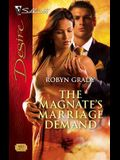 The Magnate's Marriage Demand (Silhouette Desire)