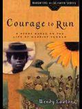 Courage to Run