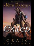 Exiled: The Odyssey of Nath Dragon - Book 1