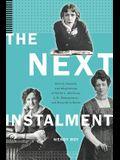 The Next Instalment: Serials, Sequels, and Adaptations of Nellie L. McClung, L.M. Montgomery, and Mazo de la Roche