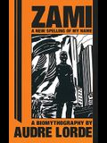 Zami: A New Spelling of My Name: A Biomythography