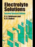 Electrolyte Solutions: Second Revised Edition