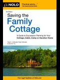 Saving the Family Cottage: A Guide to Succession Planning for Your Cottage, Cabin, Camp or Vacation Home