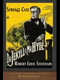 The Illustrated Strange Case of Dr. Jekyll and Mr. Hyde: 100th Anniversary Edition