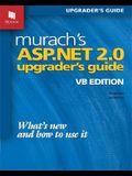 Murach's ASP.NET 2.0 Upgrader's Guide: VB Edition