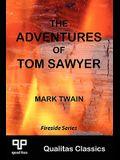 The Adventures of Tom Sawyer (Qualitas Classics)