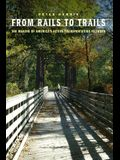 From Rails to Trails: The Making of America's Active Transportation Network
