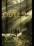 Outlaw: A Novel of Robin Hood