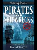 Pirates and Shipwrecks: True Stories
