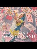 Alice's Adventures in Wonderland (Hardcover): The Classic Edition
