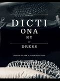 The Concise Dictionary of Dress: By Judith Clark & Adam Phillips