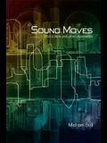 Sound Moves: iPod Culture and Urban Experience
