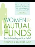 Women & Mutual Funds: Gain Understanding and Be in Control