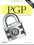 PGP: Pretty Good Privacy: Pretty Good Privacy