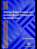 Activity Based Costing & Management Health Care