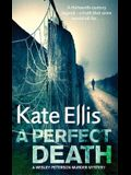 A Perfect Death: Wesley Peterson Book 13