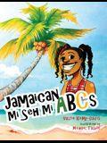Jamaican Mi Seh Mi ABC's: (Carradice Collection)