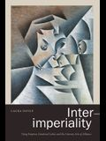 Inter-imperiality: Vying Empires, Gendered Labor, and the Literary Arts of Alliance