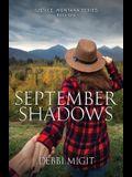 September Shadows