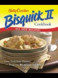 Betty Crocker Bisquick II Cookbook: Easy, Delicious Dinners, Desserts, Breakfasts and More (Betty Crocker Books)
