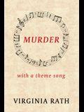 Murder with a Theme Song: (A Michael Dundas Mystery)
