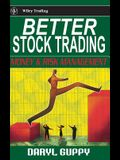 Better Stock Trading: Money and Risk Management