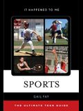 Sports: The Ultimate Teen Guide