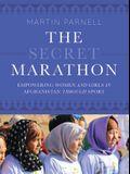 The Secret Marathon: Empowering Women and Girls in Afghanistan Through Sport