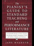 Pianists Guide to Standard Teaching and Performance Literature