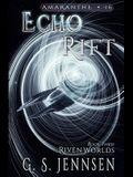 Echo Rift: Riven Worlds Book Three