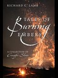 Tales of Burning Embers: A Collection of Campfire Stories