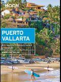 Moon Puerto Vallarta: With Sayulita, the Riviera Nayarit & Costalegre