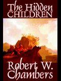 The Hidden Children by Robert W. Chambers, Science Fiction, Short Stories, Horror