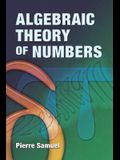 Algebraic Theory of Numbers: Translated from the French by Allan J. Silberger