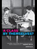 A Class by Themselves?: The Origins of Special Education in Toronto and Beyond
