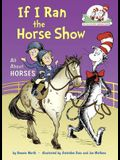 If I Ran the Horse Show