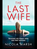 The Last Wife: An absolutely gripping and emotional page turner with a brilliant twist