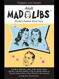 Keepers and Losers Mad Libs (Adult Mad Libs)
