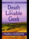 Death of a Lovable Geek: A Dotsy Lamb Travel Mystery