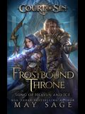 Frostbound Throne: Song of Heaven and Ice