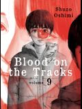 Blood on the Tracks, Volume 9