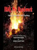 Iraq, My Handiwork: History, Headlines, and Prophecy
