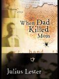 When Dad Killed Mom