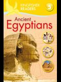 Kingfisher Readers L5: Ancient Egyptians
